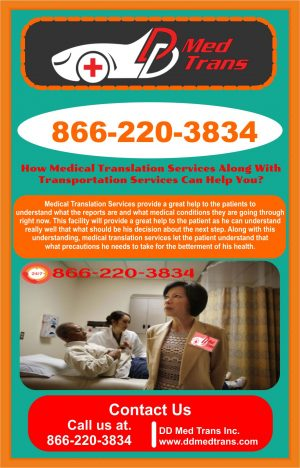 How Medical Translation Service Along With Transportation Services Can Help You?